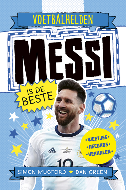 Voetbalhelden – Messi is de beste