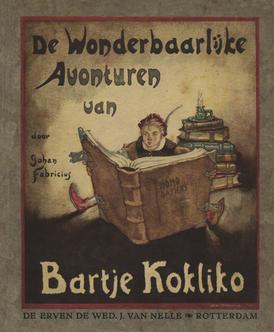 De wonderbaarlijke avonturen van Bartje Kokliko