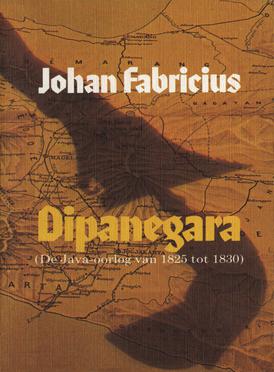 Dipanegara : de Java-oorlog van 1825 tot 1830