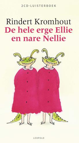 De hele erge Ellie en nare Nellie Luisterboek