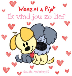 Woezel & Pip – Ik vind jou zo lief