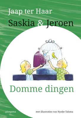 Saskia en Jeroen – Domme dingen
