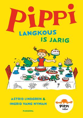Pippi Langkous is jarig